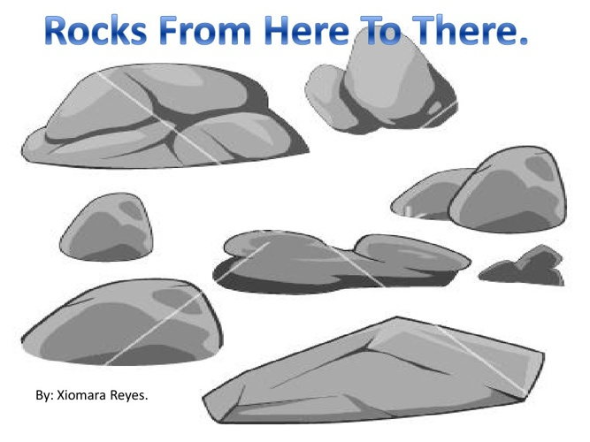 Rocks From Here To There_XiomaraReyes