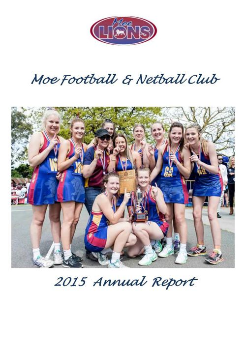 Moe Football Netball Club Annual Report 2015