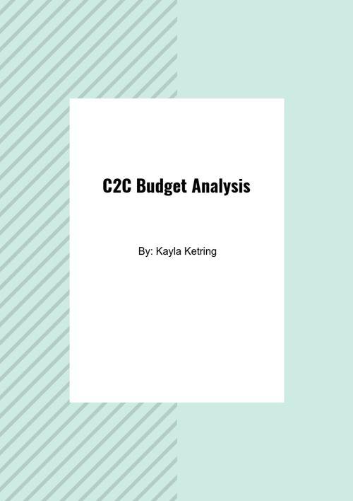 C2C Budget Analysis- Kayla Ketring