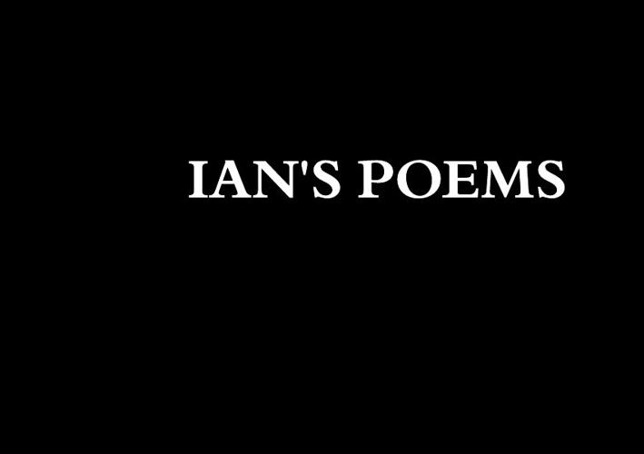 Ian's poetry