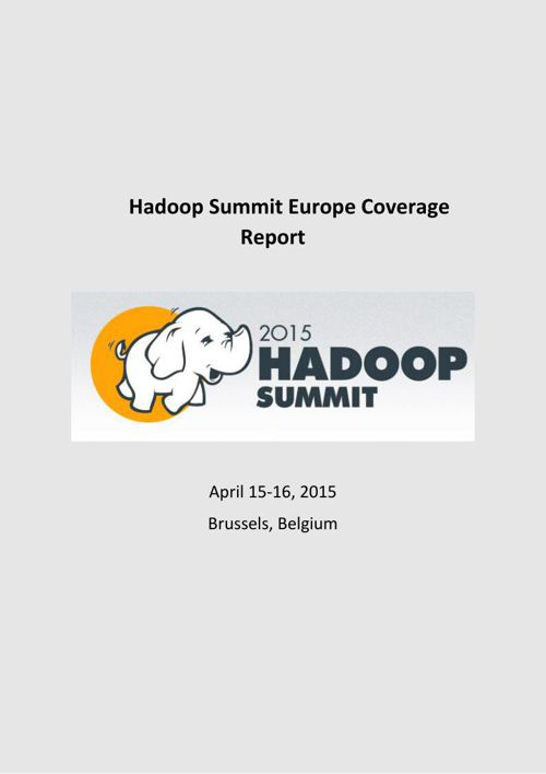 Hadoop Summit Europe Coverage Report