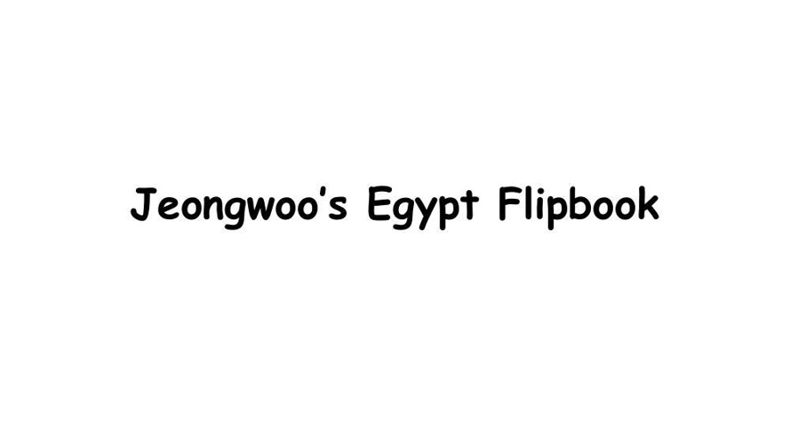 Jeongwoo Son's Egypt Flipbook