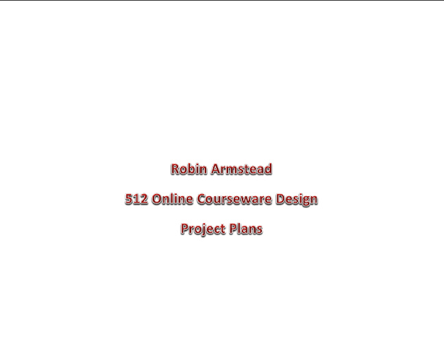 Robin Armstead Project Plans