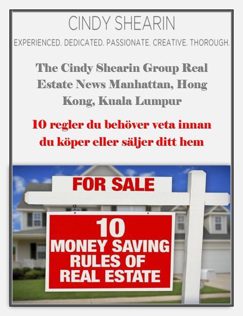 Cindy Shearin Group Real Estate News: 10 regler du behover veta