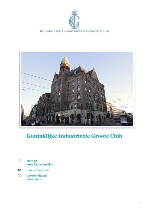 Event information Koninklijke Industrieele Groote Club (Royal IG