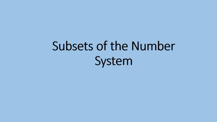 Subsets of the Number System