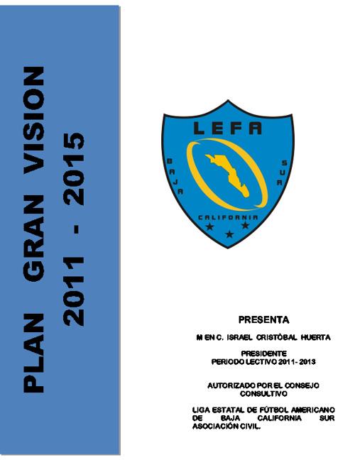 PLAN GRAN VISIÓN LEFA 2011-2015