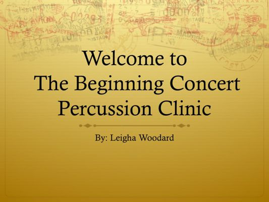 Percussion Clinic Power Point