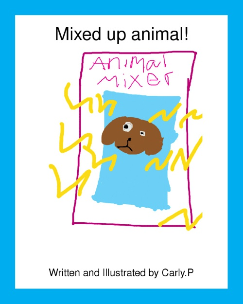 My Mixed Up Animal by Carly