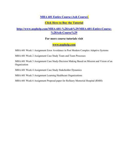 MHA 601 Entire Course