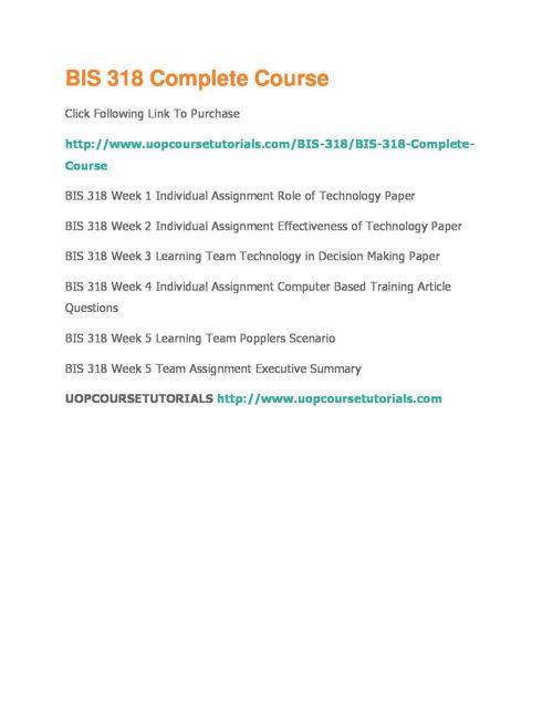BIS 318 UOP Course Tutorials,BIS 318 Entire Course Materials,BIS
