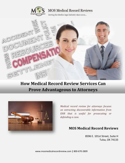 How Medical Record Review Services Can Prove Advantageous to Att