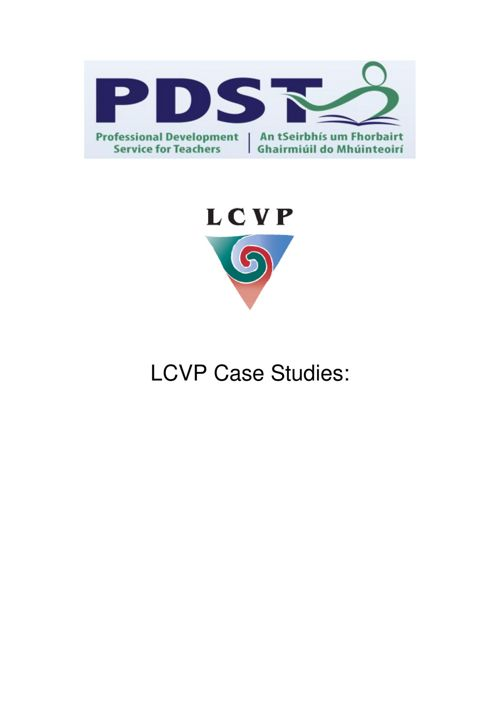 LCVP Case Studies