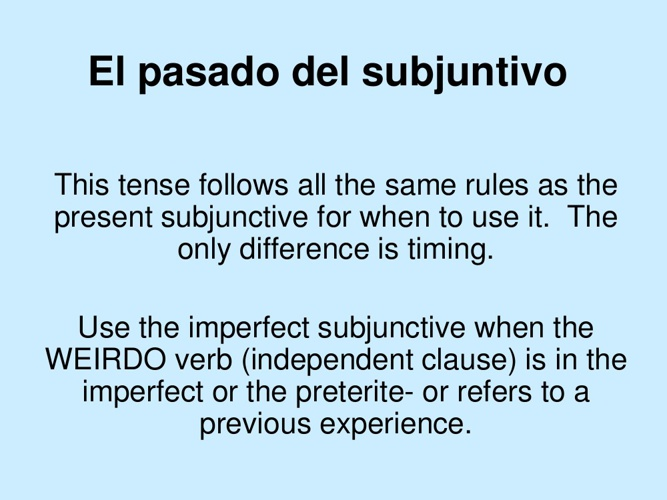 El pasado del subjuntivo