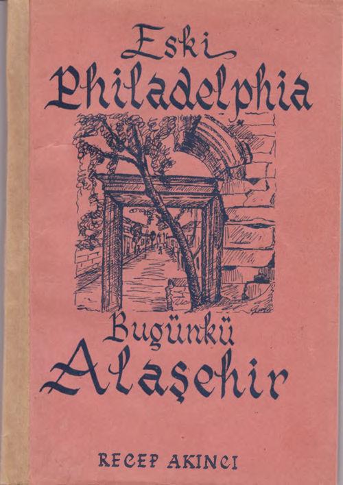 eski philadelphia recep akıncı