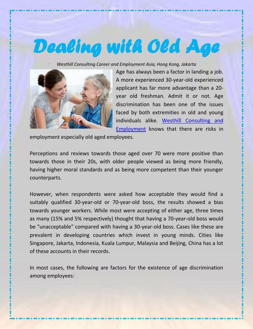 Dealing with Old Age