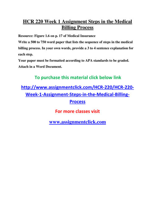 UOP HCR 220 Week 1 Assignment Steps in the Medical Billing Proce