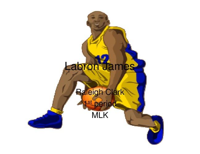 Raleigh's History on Lebron James