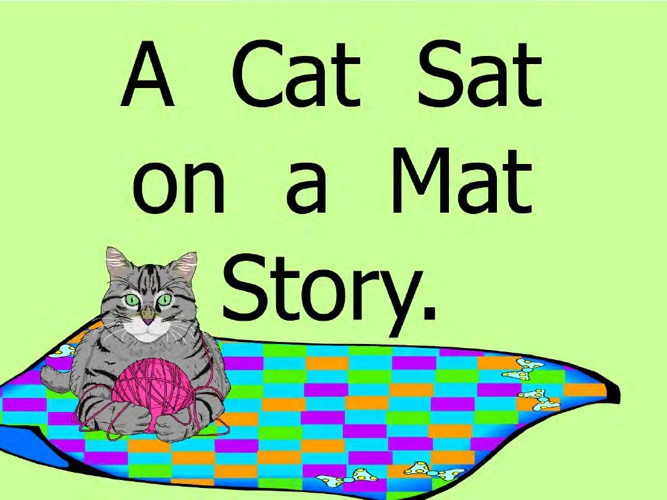 A Cat Sat on a Mat.