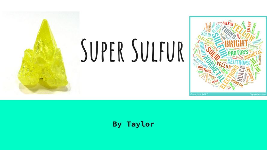 Sulfur by Taylor