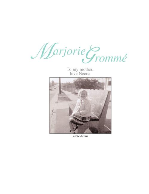 Marjorie Gromme, by Rachael Rifkin