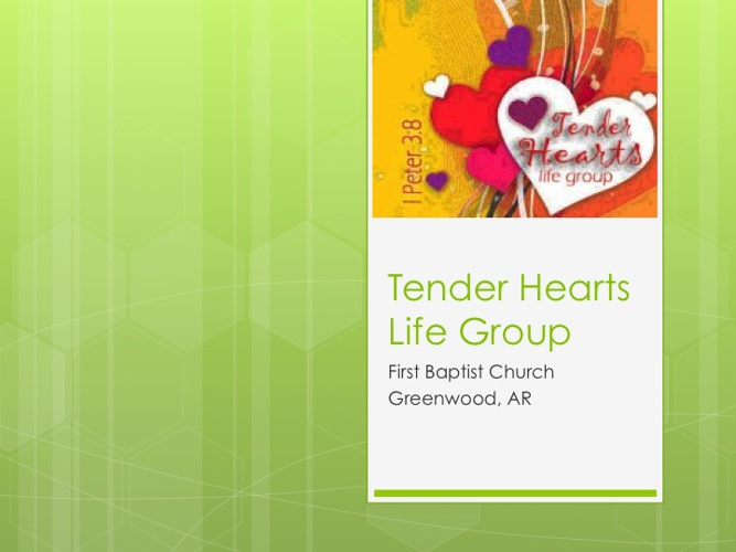 Tender Hearts Life Group