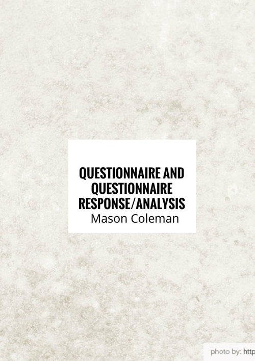 Questionnaire and Questionnaire Response/Analysis