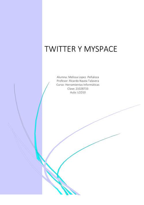 Twitter y Myspace