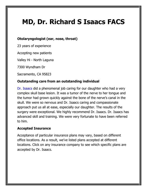 MD, Dr. Richard S Isaacs FACS