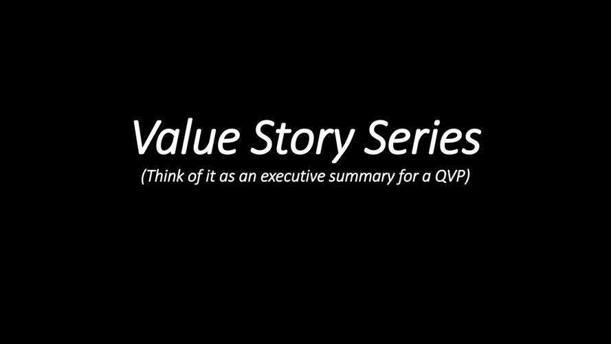 Value Story Series Overview