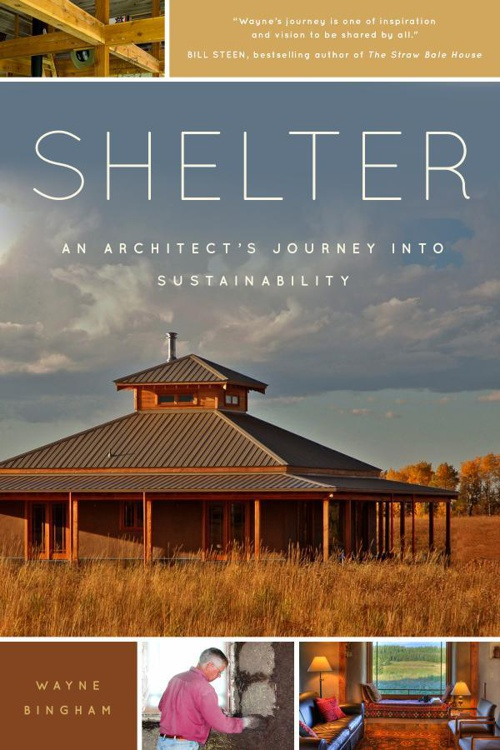 Shelter: An Architect's Journey into Sustainability