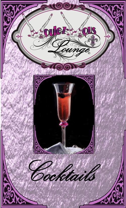 Voulez~Vous Lounge Cocktails