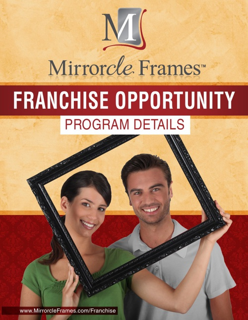 Mirrorcle Frames Franchise Program Details