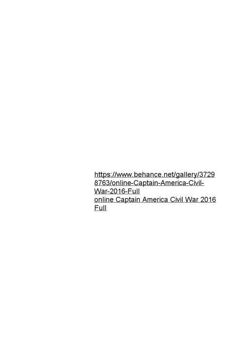 Captain America Civil War 2016 Full online