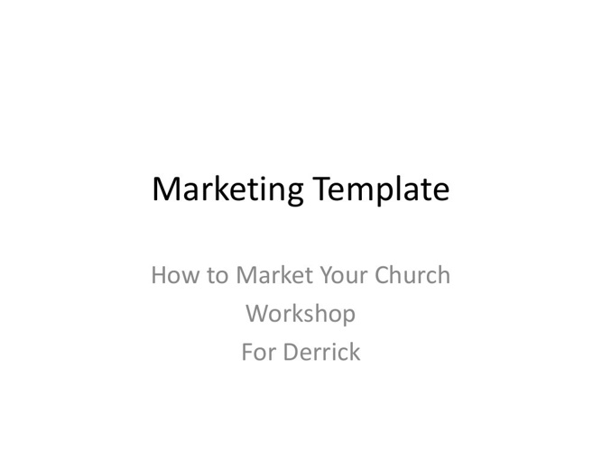 Marketing Template for Workshop for Derrick