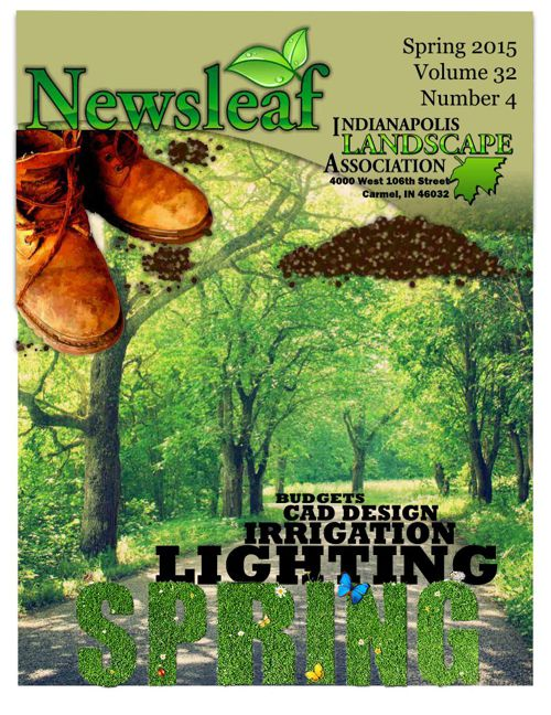 Indianapolis Landscape Association Newsleaf Spring 2015