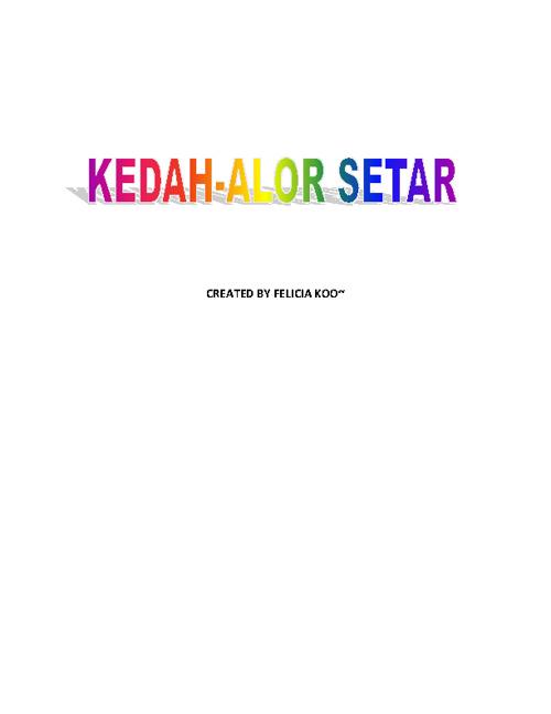 Kedah- Alor Setar