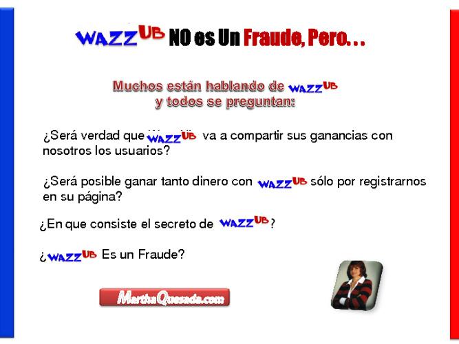 Wazzu NO es un Fraude Pero...