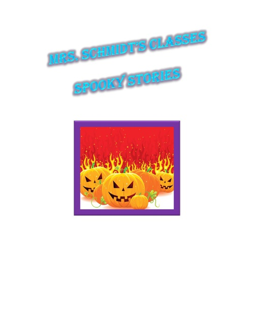 Mrs. Schmidt's Class Fall Stories