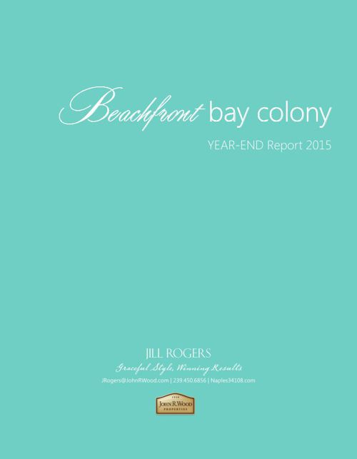 2015 Year-End Beachfront Bay Colony Report
