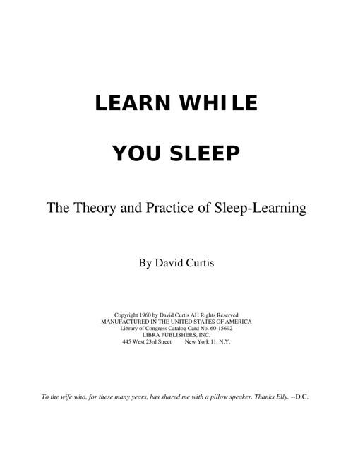 Learn While You Sleep - The Theory & Practice of Sleep-Learnin