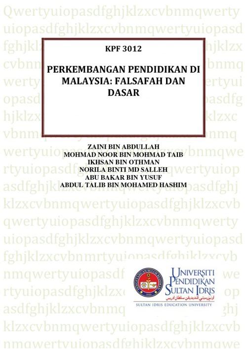 KFT 3012 Perkembangan Pendidikan di Malaysia: Falsafah dan Dasar