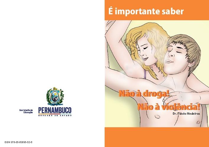 Cartilha Diga Não a Droga! Diga Não a Violência!