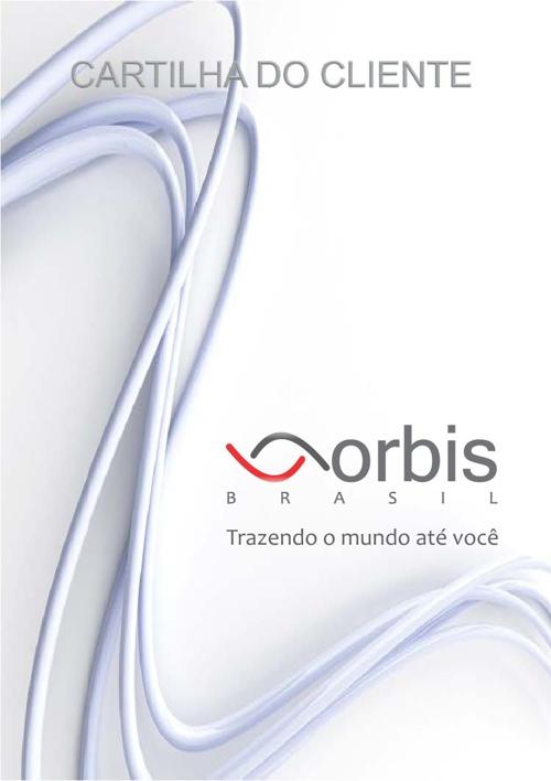 Cartilha do Cliente | Orbis Brasil