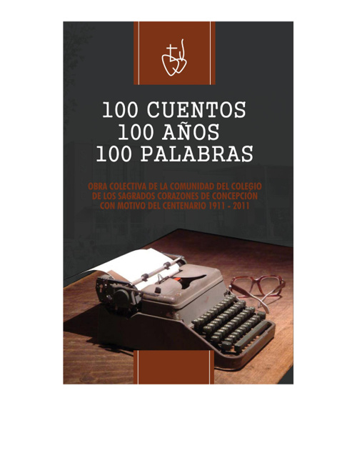 Cien años, cien cuentos, cien palabras.