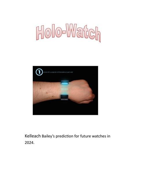 Kelleach Bailey Holo-Watch