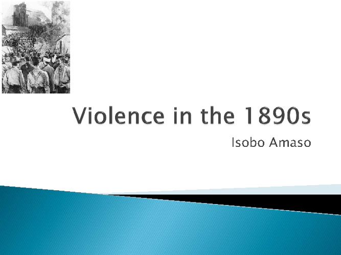 Violence in the 1890s