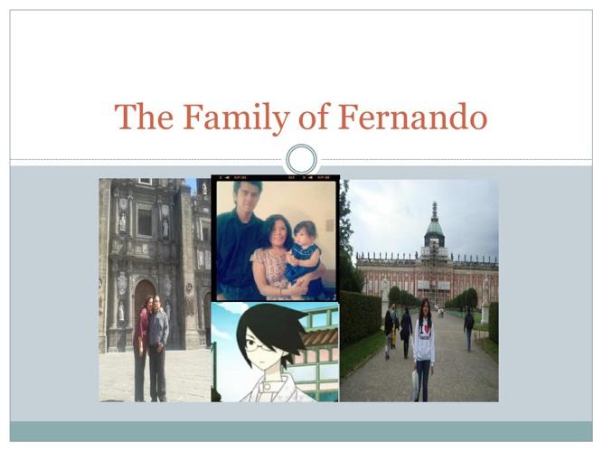 The family of Fernando