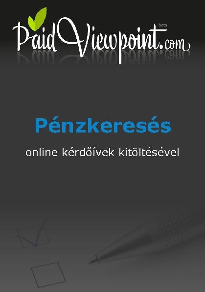PaidViewpoint - Pénzkeresés online kérdőívek kitöltésével