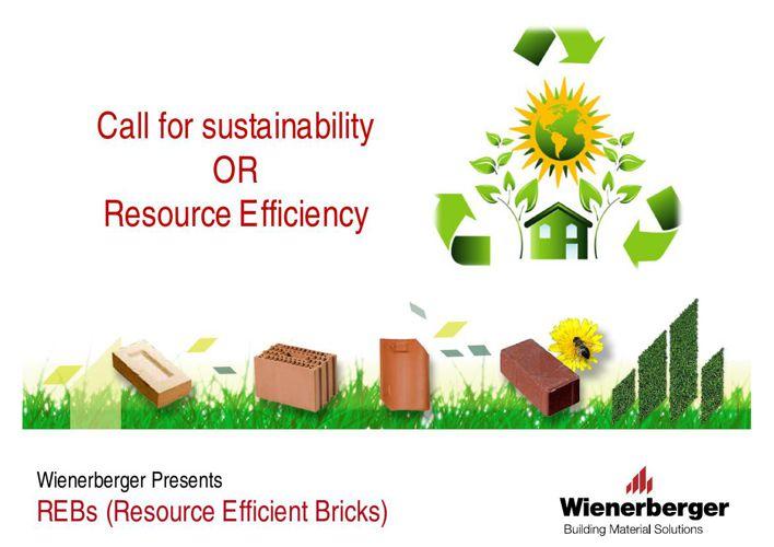 Resource Efficent Bricks- A presentation by Wienerberger, world'